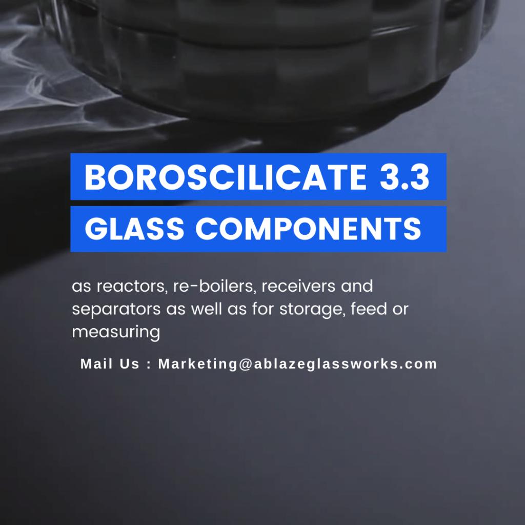 boroscilicate 3.3 glass components